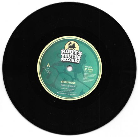 SALE ITEM - Gilles Solar - Brimstone / Fyah Dub (Roots Youths) 7""